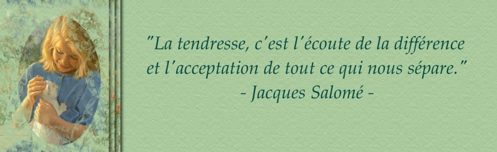 La tendresse, c'est ... dans Citations, proverbes... citation-j